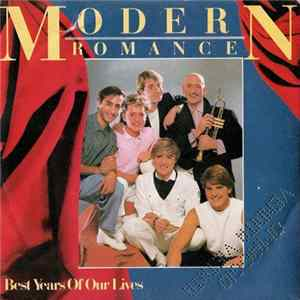 Modern Romance - Best Years Of Our Lives Full Album