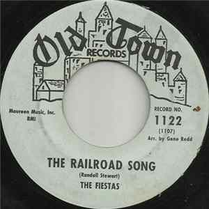 The Fiestas - The Railroad Song / Broken Heart Full Album
