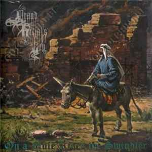 Grand Belial's Key - On A Mule Rides The Swindler Full Album