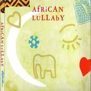 Various - African Lullaby Full Album